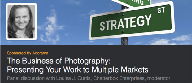 The Business of Photography: Presenting Your Work to Multiple Markets
