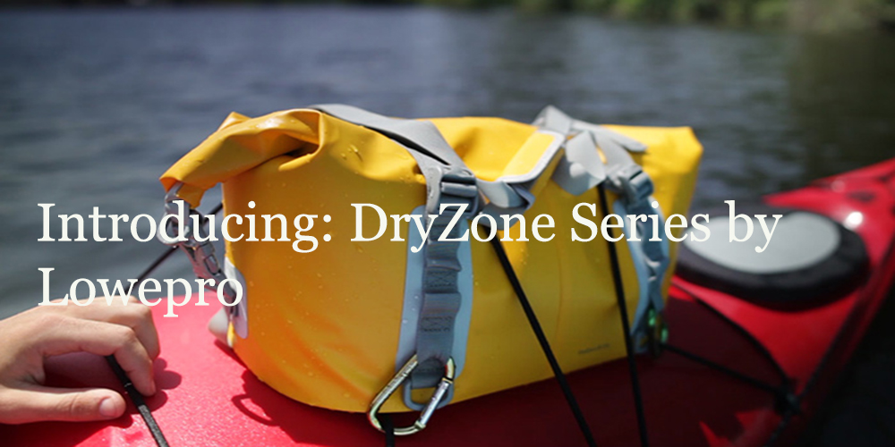 DryZone Series, Lowepro, photography, photo gear, waterproof