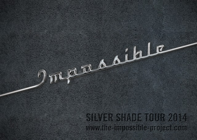 Impossible-Silver-Shade-Tour-2014