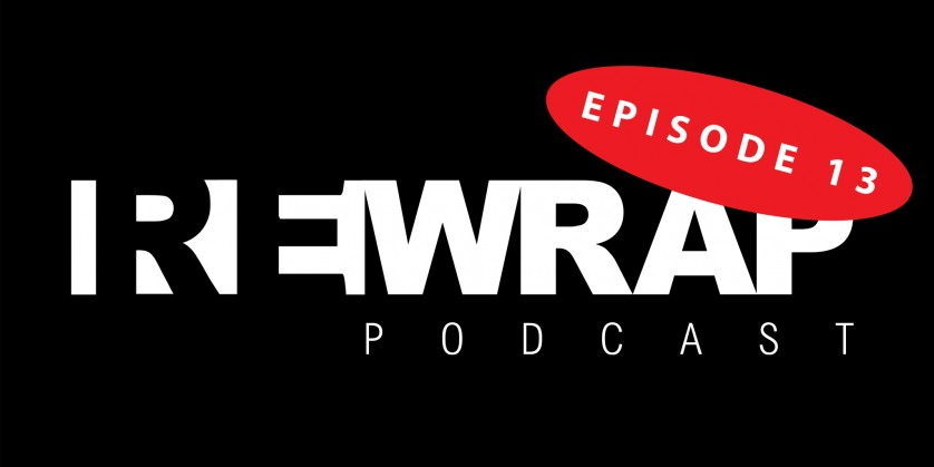 rewrap podcast episode 13