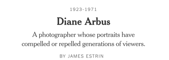 Diane Arbus Finally Has a NYTimes Obituary